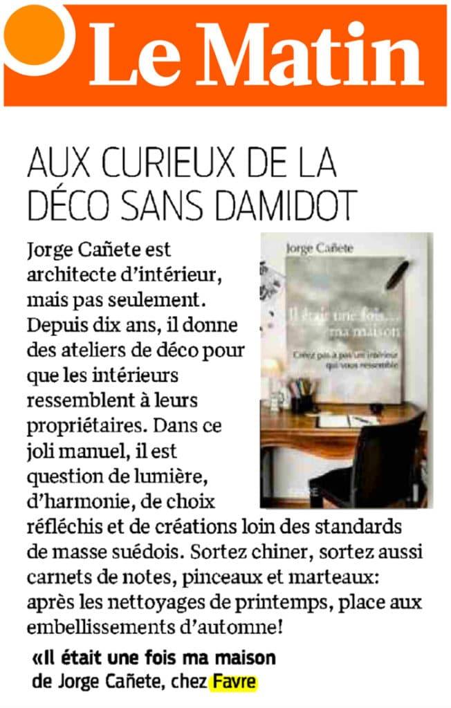 """Un article dans le journal suisse LE MATIN qui parle du livre """"Il était une fois… ma maison""""."""