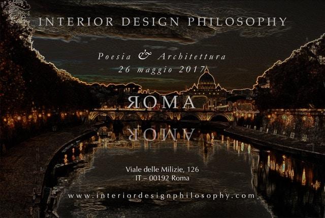 Pour fêter l'ouverture du studio à Rome, Interior Design Philosophy célèbre les liens entre l'architecture et la poésie le 26 mai 2017 !